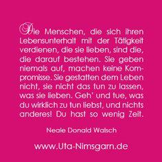 ...dem gibt es nichts hinzuzufügen.  Love your money. And money will love you. uta-nimsgarn.de
