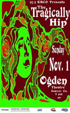 Original concert poster for Tragically Hip at The Ogden Theatre in Denver, Colorado in 2009. Artwork by Javier Gonzalez. 11x17 card stock.