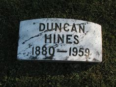 Duncan Hines (1880 - 1959) While famous for cake mix, Duncan Hines was actually a writer of travel guides, and a restaurant/hotel critic.     He published a cookbook in 1939, and by '47, his name was well respected. It was then that Roy H. Park, an entrepreneur, wanted to sell kitchen products using the Duncan Hines name. That name was eventually sold to Procter & Gamble.