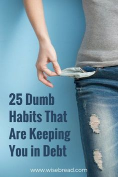 25 Dumb Habits That Are Keeping You in Debt - Finance tips, saving money, budgeting planner Ways To Save Money, Money Tips, Money Saving Tips, Mad Money, Financial Tips, Financial Peace, Financial Literacy, Financial Planning, Managing Your Money