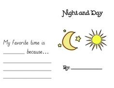 Students will enjoy telling you all they have learned about the concept of night and day using this super cute and simple book! This product includ. Kindergarten Teachers, Preschool Classroom, Classroom Ideas, Science Writing, Teaching Science, Space Activities, Science Activities, Writing Ideas, Writing A Book