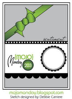 Mojo Monday No. 203. #cards #card_making #sketches #crafts