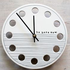ceramic porcelain clock 8.25 be here now.  IN by mbartstudios, $50.00