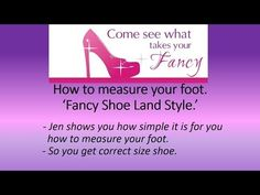 How to get the right size shoes Buy Jen the Founder www.fancyshoeland.com