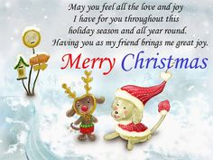 Merry Christmas is a festival of expressing love. Merry Christmas Wishes And Messages can be funny, romantic, loving, and inspirational for you loved ones. Christmas Greetings For Friends, Merry Christmas Wishes Messages, Merry Christmas Quotes, Merry Christmas And Happy New Year, Merry Xmas, Christmas 2019, Christmas Cards, Xmas Poems, Christmas Status