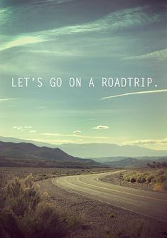 let's go on a road trip!