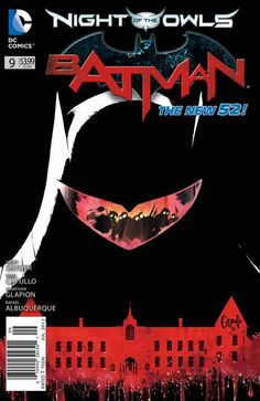 Batman #9 - The Night of the Owls; The Fall of the House of Wayne, Part 1 of 3 released by DC Comics on July 2012.