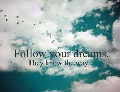 Pursuing a dream can be scary. Having that dream realized can be even scarier. It's easy to think that the grass will be greener on the other side and it s Dream Quotes, Quotes To Live By, Life Quotes, Daily Quotes, Quotes Quotes, Follow You, Wise Words, The Dreamers, Favorite Quotes
