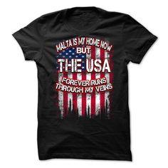 (Tshirt Choice) Malta Is My Home Now But The USA Forever Runs Through My Veins NEW DESIGN [Tshirt Facebook] Hoodies Tee Shirts