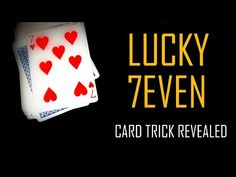 Have you ever wondered why seven is a lucky number for most of the people? If yes, then you can stop wondering - in this video you will find the answer ;) Let's learn this easy self-working card trick for beginners! Card Tricks For Beginners, Easy Card Tricks, Magic Card Tricks, Card Tricks Revealed, Learn Magic, Lucky Number, Self, Learning, People