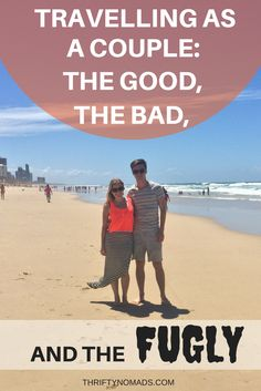 Long-term travel as a couple is a lot different from what many may think. Read on to learn the good, the bad and the fugly of it alll! www.thriftynomads.com
