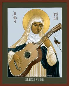 St Rose of Lima with guitar Icon Catholic Art, Catholic Saints, Patron Saints, Roman Catholic, Religious Icons, Religious Art, Rosa Lima, St Rose Of Lima, Social Themes