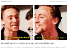 I had never thought of that.... hahahah! But hey, I think he did a pretty good job with Loki, and Loki's pretty mean. Cut him some slack eh?