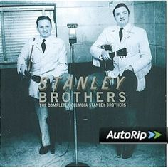 Amazon.com: Complete Columbia Stanley Brothers: Stanley Brothers