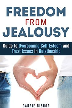 Freedom From Jealousy: Guide to Overcoming Self-Esteem and Trust Issues in Relationship Healthy Relationship Tips, Marriage Relationship, Relationship Problems, Relationships, Happy Marriage Tips, Good Marriage, Overcoming Jealousy, Proverbs 31 Wife, Trust Issues
