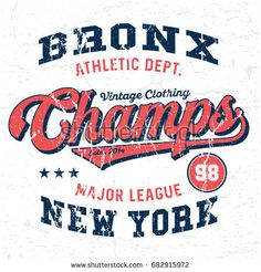 Bronx New York Champs - Tee Design For Print