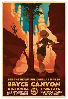 "Vintage Travel Poster: ""See the Beautiful Douglas Firs of Bryce Canyon National Park"" (Utah) Vintage Travel Posters, Vintage Ads, Vintage Style, Vintage National Park Posters, Wpa Posters, Illustrations Vintage, Retro Poster, Print Poster, Ligne Claire"
