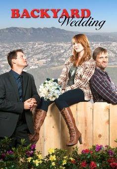 Backyard Wedding, 2010, Alicia Witt, Teddy Sears, Ryan Bittle.  Meh.