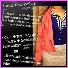 Karina Abud Consultoria de Estilo  (quem quiser conhecer mais meu trabalho: http://prezi.com/hkgzih5b5con/karina-abud-explica/?utm_campaign=share&utm_medium=copywww.karinaabud.com