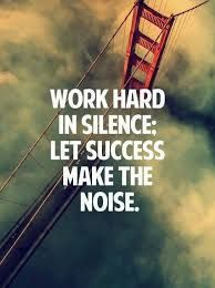 Motivation Quotes : Work hard in silence let success make the Motivacional Quotes, Study Quotes, Wisdom Quotes, Great Quotes, Quotes To Live By, Famous Quotes, Short Quotes, Daily Quotes, Qoutes