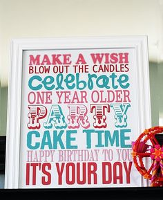 To print and display for birthdays and more ...