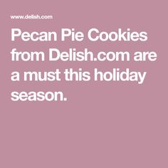 Christmas cookies don't have calories, so bake up a batch of every single one. Pecan Pie Cookies, Yummy Cookies, Holiday Cookies, Cookie Tray, Cookie Pie, Fall Desserts, Just Desserts, Canadian Dishes, Mini Cupcake Pan