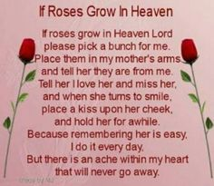 If roses grow in heaven...