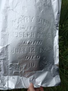 Foil can make hard-to-read gravestones legible - - great tip & easier than doing a rubbing.