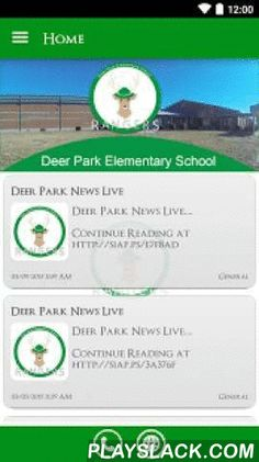 Deer Park Elementary  Android App - playslack.com ,  The Deer Park Elementary app by SchoolInfoApp enables parents, students, teachers and administrators to quickly access the resources, tools, news and information to stay connected and informed!The Deer Park Elementary app by SchoolInfoApp features:• Important news and announcements• Teacher notifications• Interactive resources including event calendars, maps, a contact directory and more• Student tools including My ID, My Assignments, Hall…