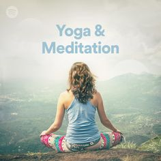 Yoga & Meditation #Spotify  https://open.spotify.com/user/spotify/playlist/37i9dQZF1DX9uKNf5jGX6m?utm_content=buffer57fc7&utm_medium=social&utm_source=pinterest.com&utm_campaign=buffer #NowPlaying