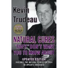 """Natural Cures """"They"""" Don't Want You To Know About by Kevin Trudeau HARDCOVER"""