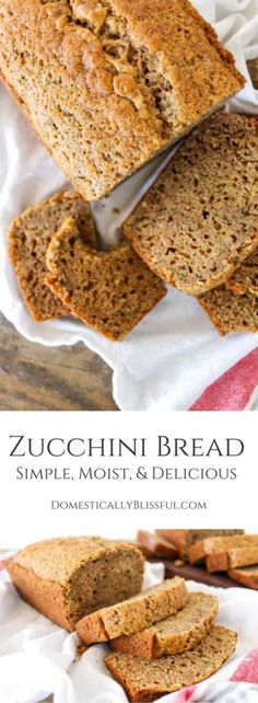 A Homemade Zucchini Bread Recipe that is simple, moist, & absolutely…