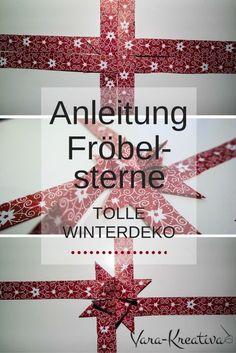 Anleitung Fröbelsterne Winterdeko Vara-Kreativa