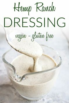 Hemp Ranch Dressing (vegan, gluten free) - This creamy dressing is made with pantry staples. It is a healthy version of America's favorite dressing. Whole Food Recipes, Vegan Recipes, Salad Recipes, Vegan Foods, Lunch Recipes, Free Recipes, Vegan Ranch, Keto Diet Breakfast, Healthy Dips