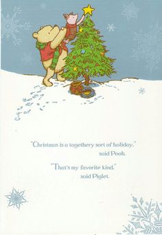 I love Winnie the Pooh cards and quotes. What are some of your favorite quotes by Winnie the Pooh? The how of Pooh? The Tao of who? Merry Little Christmas, Noel Christmas, Disney Christmas, All Things Christmas, Winnie The Pooh Christmas, Christmas Love Quotes, Inspirational Christmas Quotes, Merry Christmas Quotes Wishing You A, Happy Holidays Quotes