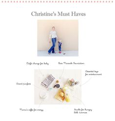 "Mama Christine's ""must haves"""