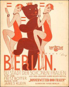 Berlin, du Stadt der schönen Frauen! Musikalien, Rotter, Fritz, Klein, James…