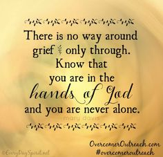 Bible Quotes About Death Stunning 22 Best Grief Images On Pinterest  Grief In Loving Memory And In .