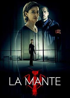 La Mante Netflix Amazing series, full of great acting, plot twists and edge of the seat stuff Tv Series 2016, Netflix Series, Marcella Tv Series, Police Detective, Best Mysteries, Great Tv Shows, Mystery Minis, Film Serie, Drama Series