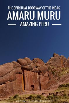 Aramu Muru is a unique historic site near Lake Titicaca. Legend holds that the portal leads into the spiritual world of the Incas. Must see in Puno, Peru!