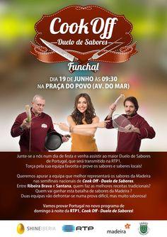 Cook Off - Duelo de Sabores Funchal 19 Junho - 9h30 - Praça do Povo  Escolha da equipa que vai representar a Madeira nas semifinais nacionais de Cook Off - Duelo de Sabores