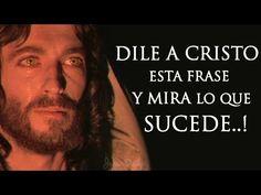 Dile a Cristo esta frase y mira lo que sucede...! - YouTube