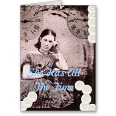 She Has All The Time Cards