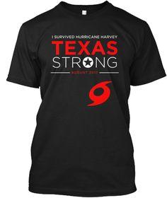 """Texas Strong"" Hurricane Harvey Houston  Black T-Shirt Front"