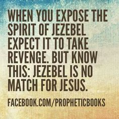 25 Best SPIRIT of JEZEBEL warning quotes images in 2017
