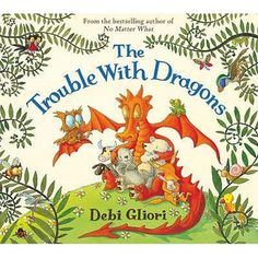 The Trouble with Dragons by Debi Gliori is a great eco-conscious book printed with vegetable ink!