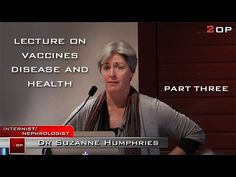 Dr. Suzanne Humphries Lecture on vaccines and health FULL PART THREE...more on Aluminium (Aluminum)
