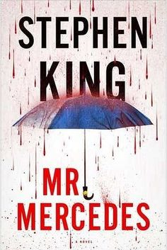 MYSTERY & THRILLER: Mr. Mercedes by Stephen King.....