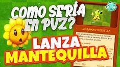 Cómo sería LanzaMantequilla en PvZ 1 & 2 ? Plants Vs Zombies, Zombie 2, Youtube, Fictional Characters, Fantasy Characters, Youtubers, Youtube Movies