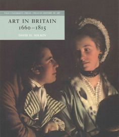 Art in Britain, 1660-1815 / David H. Solkin.